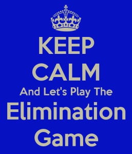 keep-calm-and-lets-play-the-elimination-game-1